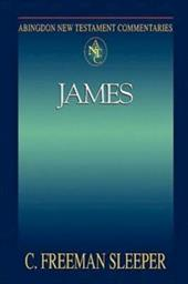 Abingdon New Testament Commentary - James - Sleeper, Charles Freeman / Sleeper, C. Freedman