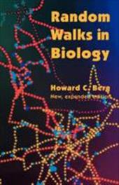 Random Walks in Biology - Berg, Howard C.