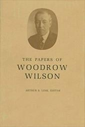 The Papers of Woodrow Wilson, Volume 15: 1903-1905 - Wilson, Woodrow / Link, A. S. / Link, Arthur S.