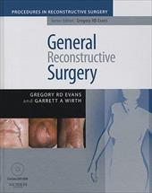 General Reconstructive Surgery [With Dvdrom] - Evans, Gregory R. D. / Wirth, Garrett A.