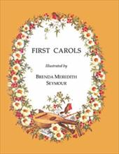 First Carols - Seymour, Brenda Meredith