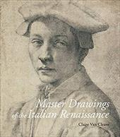 Master Drawings of the Italian Renaissance - Van Cleave, Claire