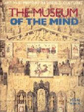 The Museum of the Mind: Art and Memory in World Cultures - Mack, John