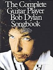 The Complete Guitar Player - Bob Dylan Songbook - Dick, Arthur