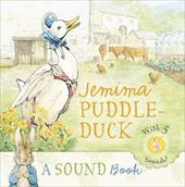 Jemima Puddle-Duck: A Sound Book - Potter, Beatrix