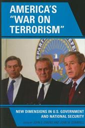 "America's ""War on Terrorism"": New Dimensions in U.S. Government and National Security - Owens, John E. / Dumbrell, John W."