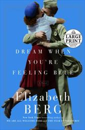 Dream When You're Feeling Blue - Berg, Elizabeth