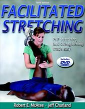 Facilitated Stretching [With DVD] - McAtee, Robert E. / Charland, Jeff