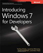 Introducing Windows 7 for Developers - Kiriaty, Yochay / Moroney, Laurence / Goldshtein, Sasha