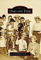 Oakland Park - Sallee, Anne / Oakland Park Historical Society