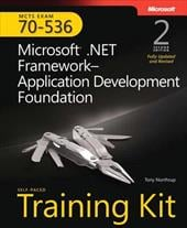 MCTS Self-Paced Training Kit (Exam 70-536): Microsoft .Net Framework--Application Development Foundation [With CDROM] - Northrup, Tony