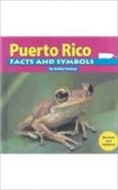 Puerto Rico Facts and Symbols - Feeney, Kathy / Boxque-Perez, Ramon