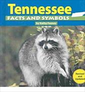 Tennessee Facts and Symbols - Feeney, Kathy