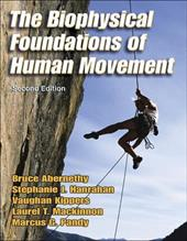 The Biophysical Foundations of Human Movement - 2nd - Abernethy, Bruce / Kippers, Vaughan / MacKinnon, Laurel Traeger