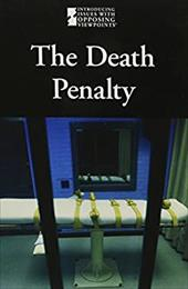The Death Penalty - Friedman, Lauri S.