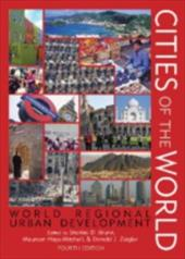 Cities of the World: World Regional Urban Development - Brunn, Stanley D. / Hays-Mitchell, Maureen / Ziegler, Donald J.