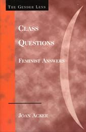 Class Questions: Feminist Answers - Acker, Joan