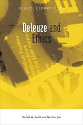 Deleuze and Ethics - Jun, Nathan / Smith, Daniel W.