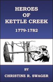 Heroes of Kettle Creek - Swager, Christine R.