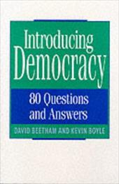Introducing Democracy: Eighty Questions and Answers - Beetham, David / Boyle, Kevin / Plantu