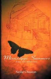 Mississippi Summers - Cheaton, Nellie