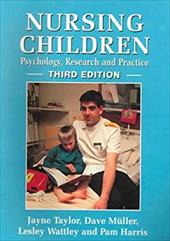 Nursing Children: Psychology, Research and Practice 3e