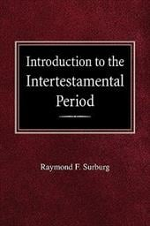 Introduction to the Intertestamental Period - Surburg, Raymond F.