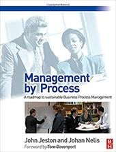 Management by Process: A Roadmap to Sustainable Business Process Management - Jeston, John / Nelis, Johan