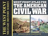 West Point Atlas for the American Civil War - Griess, Thomas E.