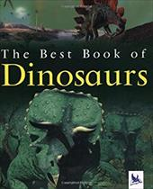 The Best Book of Dinosaurs - Maynard, Christopher