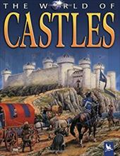 The World of Castles - Steele, Philip