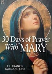 30 Days of Prayer with Mary - Gargani, Francis