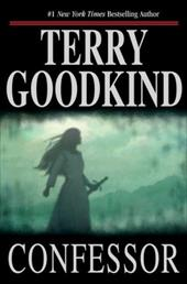 Confessor - Goodkind, Terry
