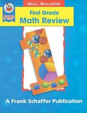 First Grade Math Review - Silbey, Robyn / Frank Schaffer Publications