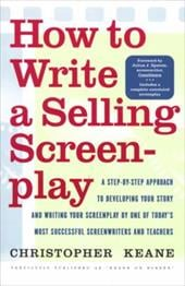 How to Write a Selling Screenplay - Keane, Christopher / Epstein, Julius