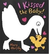 I Kissed the Baby! - Murphy, Mary