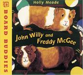 John Willy and Freddy McGee - Meade, Holly