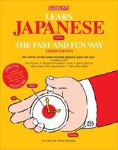 Learn Japanese the Fast and Fun Way [With Dictionary] - Akiyama, Nobuo / Akiyama, Carol