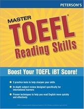 Master TOEFL Reading Skills: Master the Reading Strategies You Need to Get the Score You Need - Arco, Thomson / Arco / Peterson's