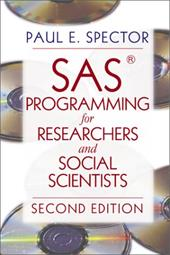 SAS Programming for Researchers and Social Scientists - Spector, Paul E. / Spector, Paul E. (Elliot)