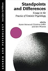 Standpoints and Differences: Essays in the Practice of Feminist Psychology - Henwood, Karen / Griffin, Christine / Phoenix, Ann