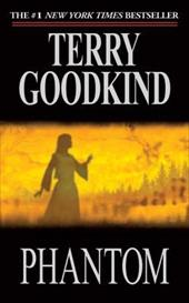 Phantom - Goodkind, Terry