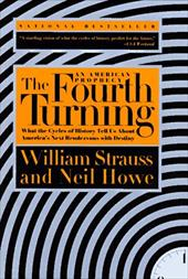 The Fourth Turning - Strauss, William / Howe, Neil