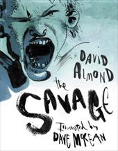 The Savage - Almond, David / McKean, Dave