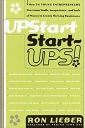 Upstart Start-Ups! - Lieber, Ron