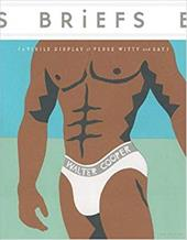 Briefs: A Virile Display of Verse Witty & Gay - Cooper, Walter
