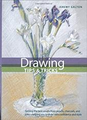 Drawing Tips & Tricks - Galton, Jeremy