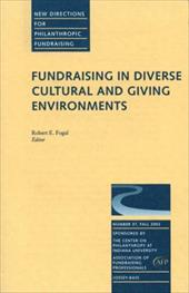 Fundraising in Diverse Cultural and Giving Environments: New Directions for Philanthropic Fundraising - Pf (Philanthropic Fundraising) / Burlingame, Dwight F. / Fogal, Robert E.