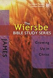 James: Growing Up in Christ - David C Cook Publishing Company