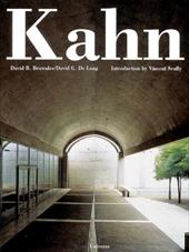 Louis I. Kahn - Kahn, Louis I. / Brownlee, David B. / De Long, David G.